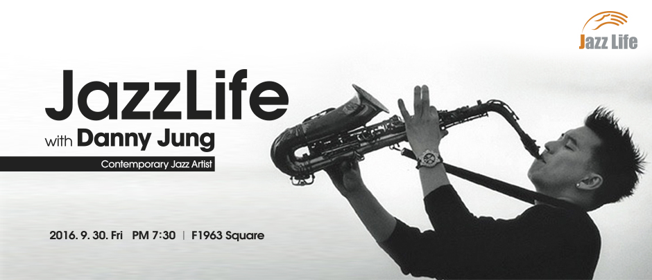 JazzLife with Danny Jung